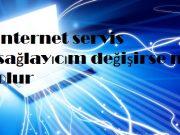 İnternet servis sağlayıcım değişirse ne olur