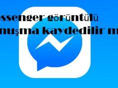 Messenger görüntülü konuşma kaydedilir mi