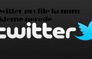 Twitter profile konum ekleme nerede