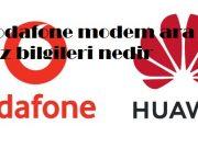 Vodafone modem ara yüz bilgileri nedir