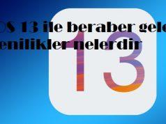 iOS 13 ile beraber gelen yenilikler nelerdir