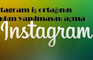 instagram iş ortağının tanıtım yapılmasını açma