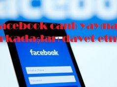 Facebook canlı yayına arkadaşları davet etme