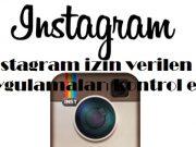 instagram izin verilen uygulamaları kontrol etme