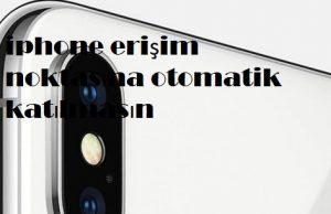 iphone erişim noktasına otomatik katılmasın