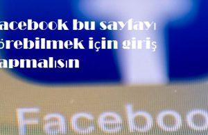 Facebook bu sayfayı görebilmek için giriş yapmalısın