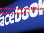 Facebook görsel hikaye anlatıcısı nedir