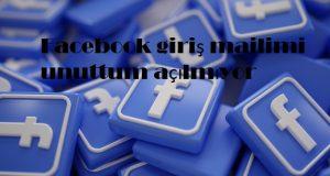 Facebook giriş mailimi unuttum açılmıyor