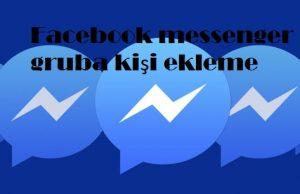 Facebook messenger gruba kişi ekleme