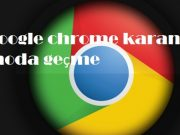 Google chrome karanlık moda geçme