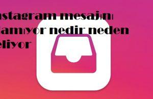 Instagram mesajını alamıyor nedir neden geliyor