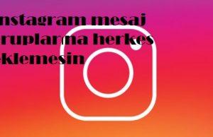 Instagram mesaj gruplarına herkes eklemesin