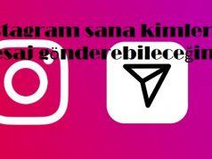 Instagram sana kimlerin mesaj gönderebileceğini seç