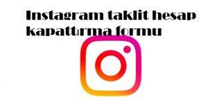 Instagram taklit hesap kapattırma formu