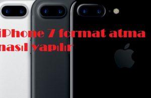 iPhone 7 format atma nasıl yapılır