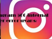 instagram 500 internal server error uyarısı