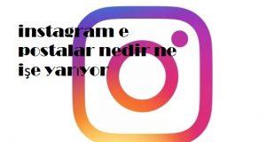 instagram e postalar nedir ne işe yarıyor