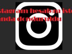 instagram hesabım isteğim dışında donduruldu
