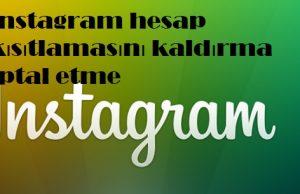 instagram hesap kısıtlamasını kaldırma iptal etme
