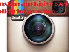 instagram kişiye özel bildirim ayarları