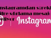 instagramdan sürekli şifre sıfırlama mesajı geliyor