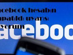 Facebook hesabın kapatıldı uyarısı alıyorum