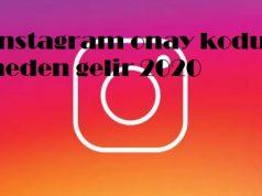 Instagram onay kodu neden gelir 2020