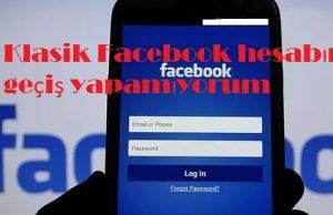 Klasik Facebook hesabına geçiş yapamıyorum