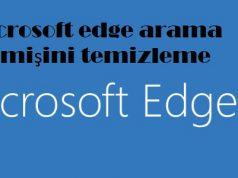 Microsoft edge arama geçmişini temizleme