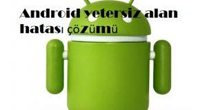 Android yetersiz alan hatası çözümü