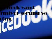 Facebook yanıt vermiyor sorunu ve çözümü