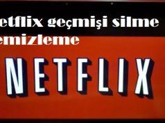 Netflix geçmişi silme temizleme