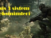 Crysis 3 sistem gereksinimleri
