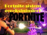 Fortnite sistem gereksinimleri
