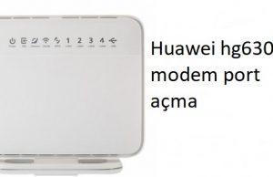 Huawei hg630a modem port açma