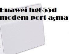 Huawei hg655d modem port açma
