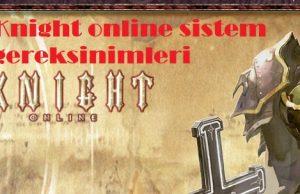 Knight online sistem gereksinimleri