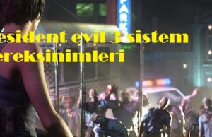 Resident evil 3 sistem gereksinimleri