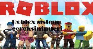 Roblox sistem gereksinimleri