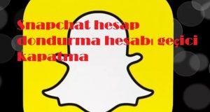 Snapchat hesap dondurma hesabı geçici kapatma