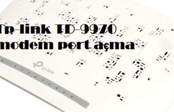 Tp-link TD-9970 modem port açma