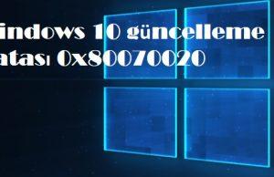 Windows 10 güncelleme hatası 0x80070020