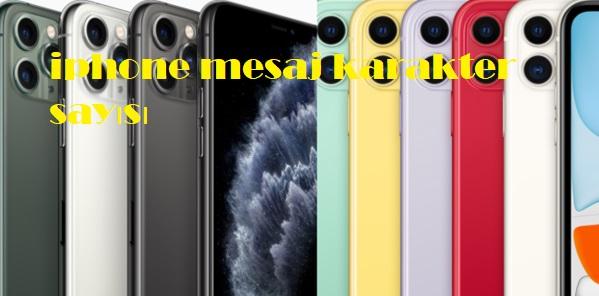 iphone mesaj karakter sayısı