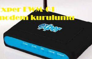 Exper EWM-01 modem kurulumu
