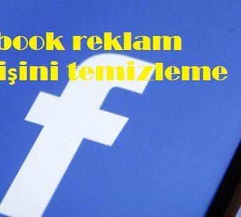 Facebook reklam geçmişini temizleme