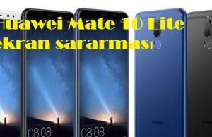 Huawei Mate 10 Lite ekran sararması