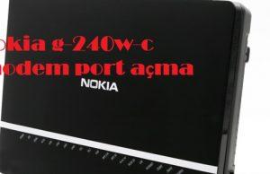 Nokia g-240w-c modem port açma
