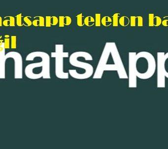 Whatsapp telefon bağlı değil