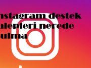 instagram destek talepleri nerede bulma