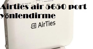 Airties air 5650 port yönlendirme